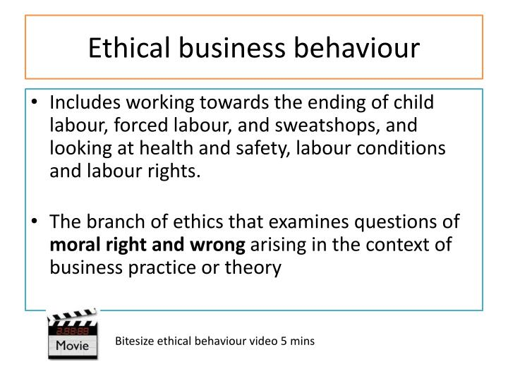 Ethical business behaviour
