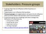 stakeholders pressure groups