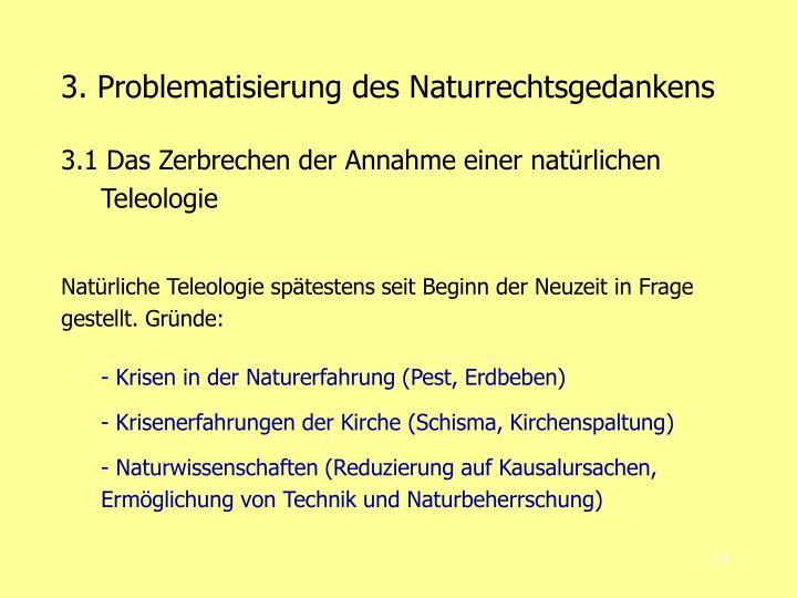 3. Problematisierung des Naturrechtsgedankens