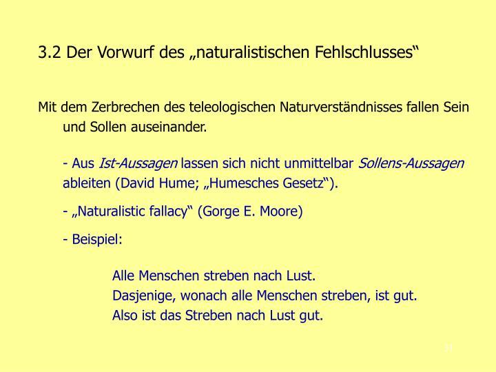 """3.2 Der Vorwurf des """"naturalistischen Fehlschlusses"""""""
