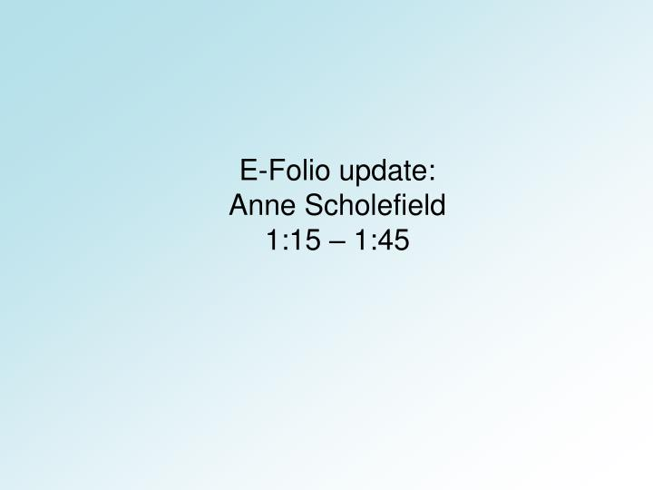 E-Folio update: