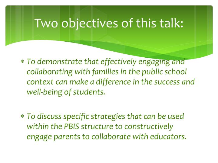 Two objectives of this talk: