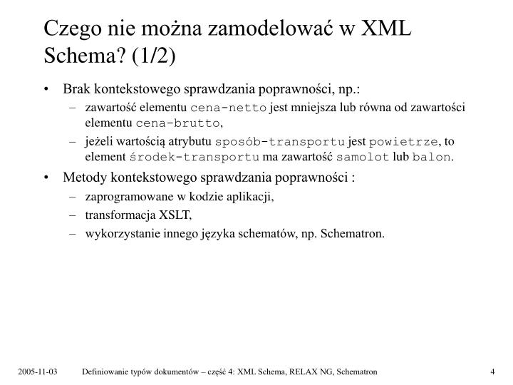 Czego nie można zamodelować w XML Schema? (1/2)