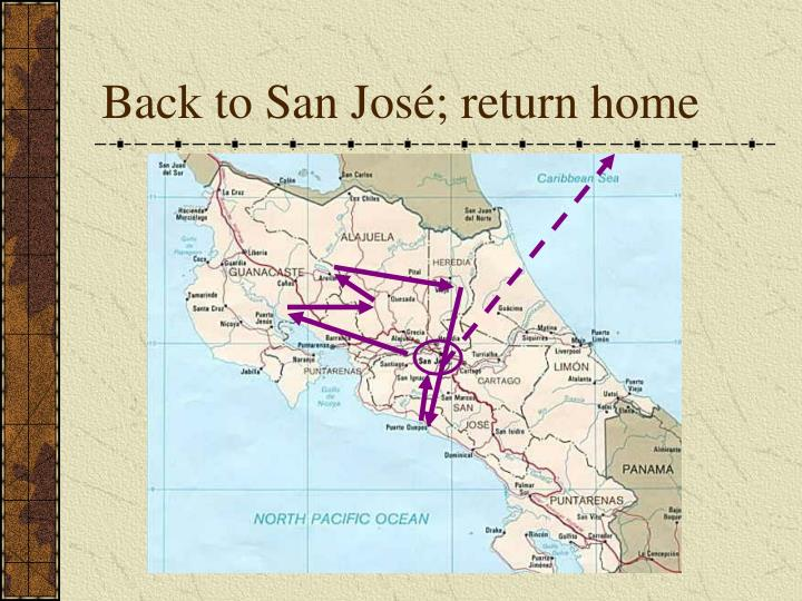 Back to San Jos