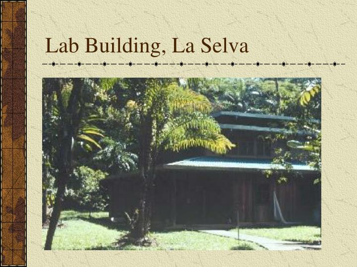 Lab Building, La Selva
