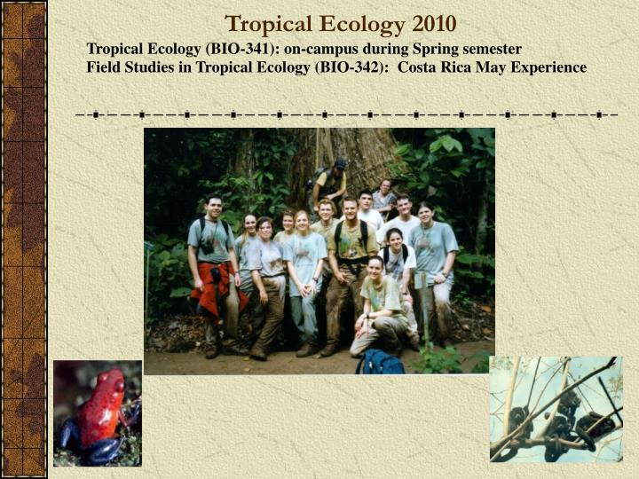 Tropical Ecology 2010