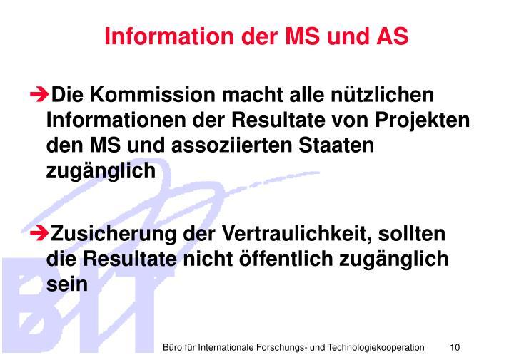 Information der MS und AS