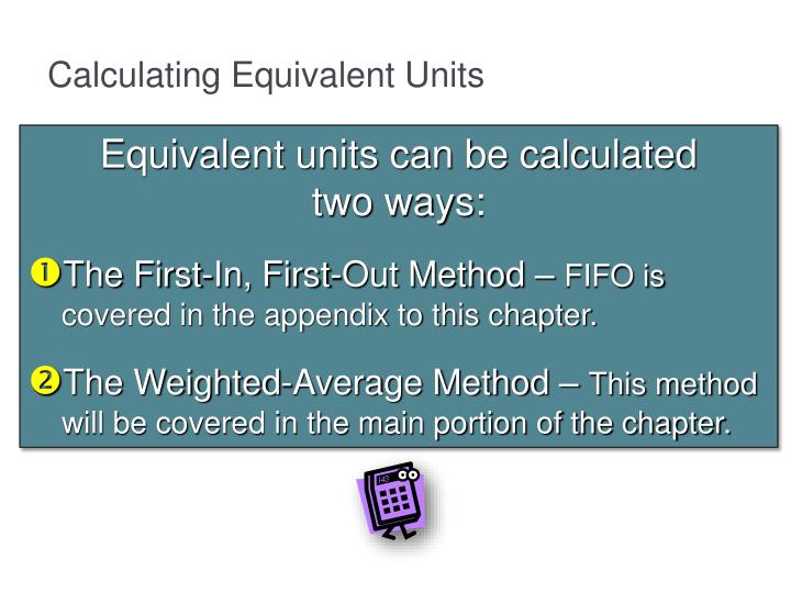 Calculating Equivalent Units
