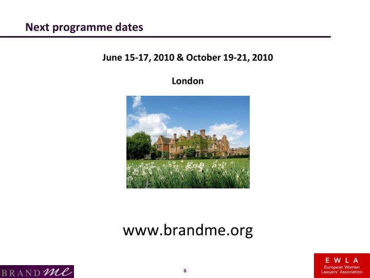 Next programme dates