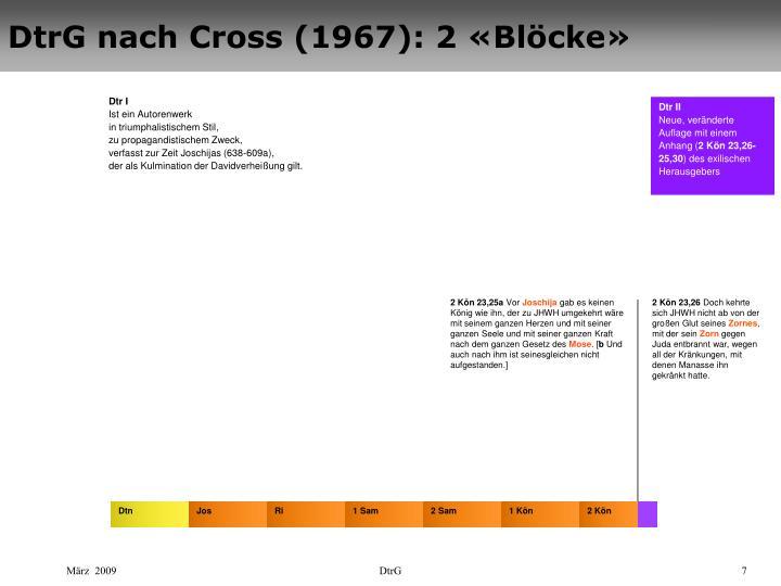 DtrG nach Cross (1967): 2 «Blöcke»
