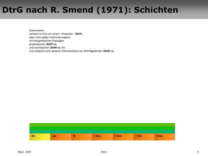DtrG nach R. Smend (1971): Schichten