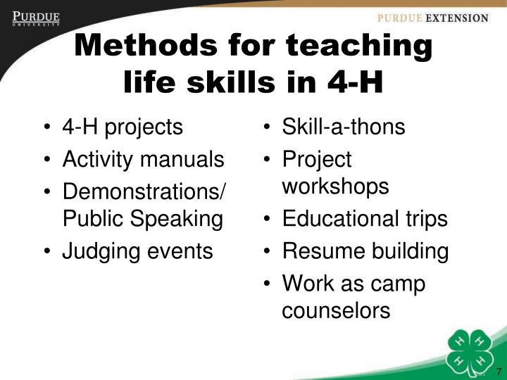 Methods for teaching life skills in 4-H
