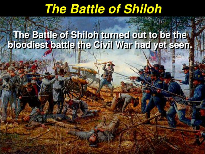 battle of shiloh thesis statement Shiloh refers to shiloh, tennessee, where close to 110,000 union and confederate troops clashed in the civil war battle of shiloh on april 6-7, 1862.