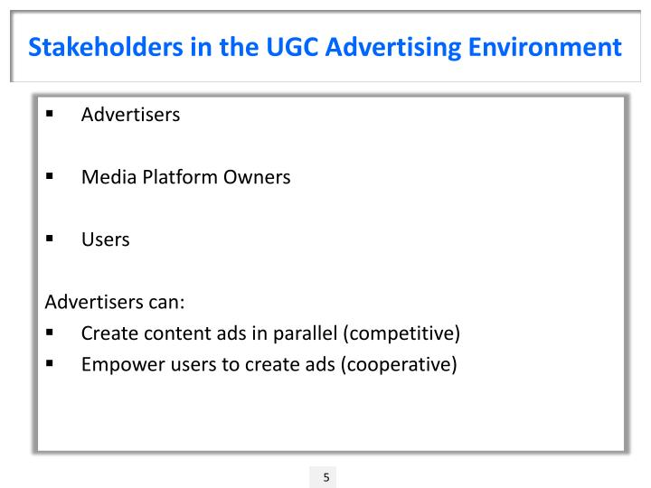 Stakeholders in the UGC Advertising Environment