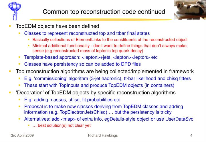 Common top reconstruction code continued