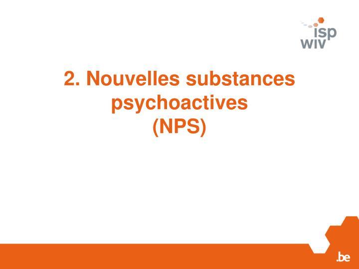 2. Nouvelles substances psychoactives