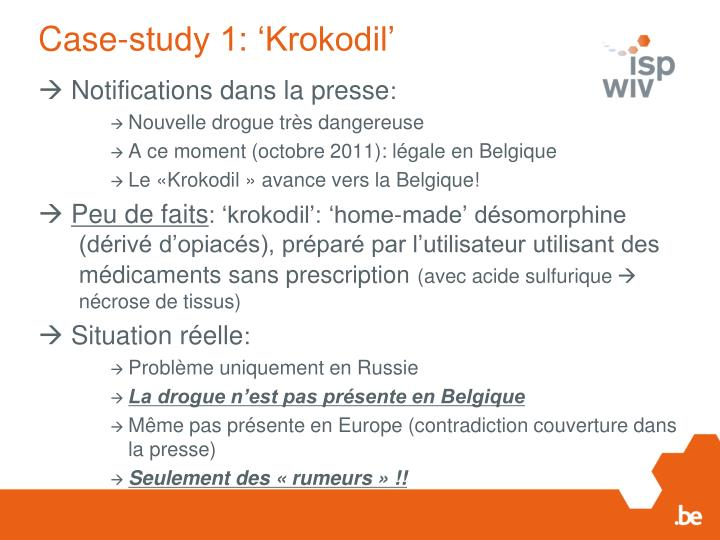 Case-study 1: 'Krokodil'