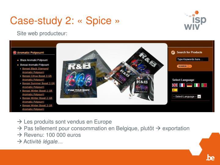 Case-study 2: «Spice»