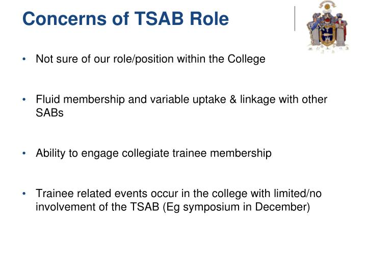 Concerns of TSAB Role