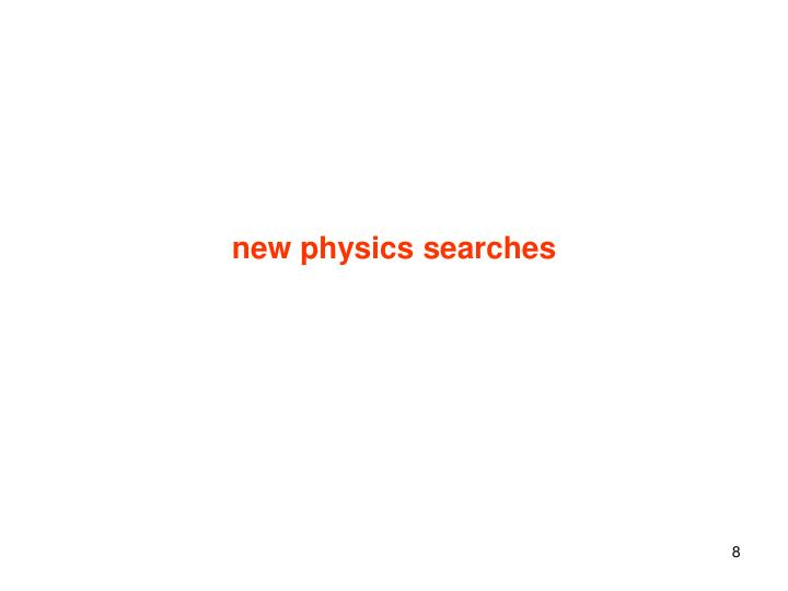 new physics searches