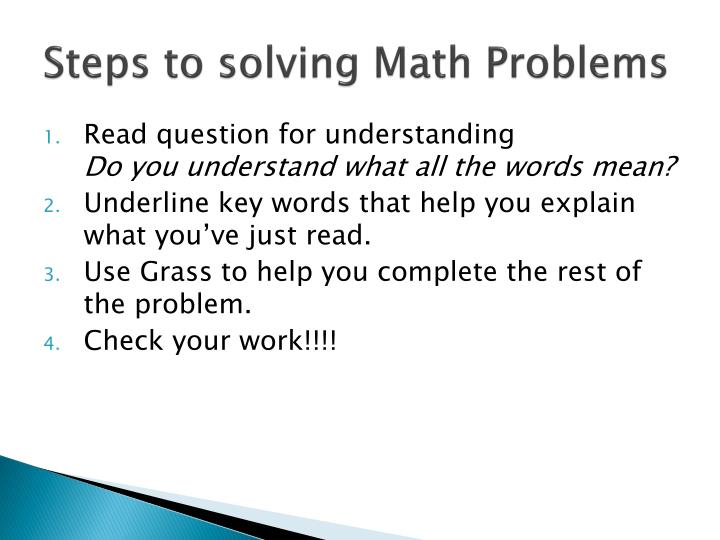 Steps to solving Math Problems