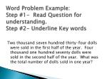 word problem example step 1 read question for understanding step 2 underline key words