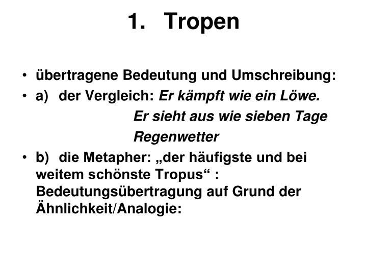 1.Tropen