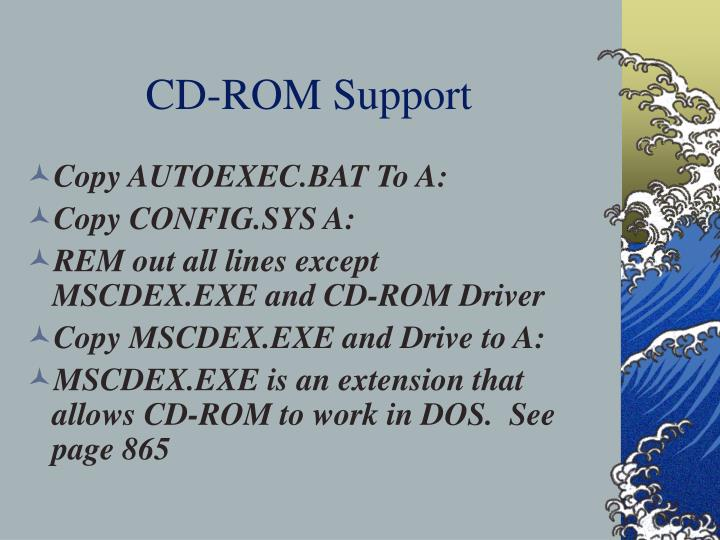CD-ROM Support