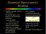 dynamical supersymmetry breaking