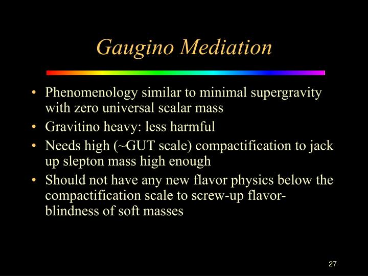 Gaugino Mediation