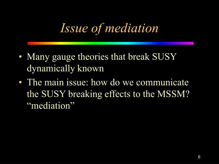 Issue of mediation