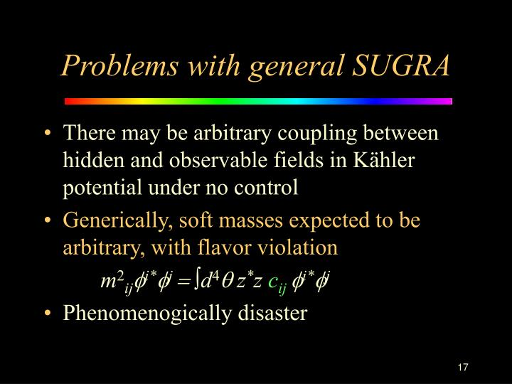 Problems with general SUGRA
