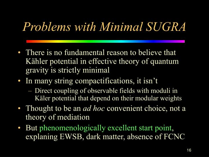 Problems with Minimal SUGRA