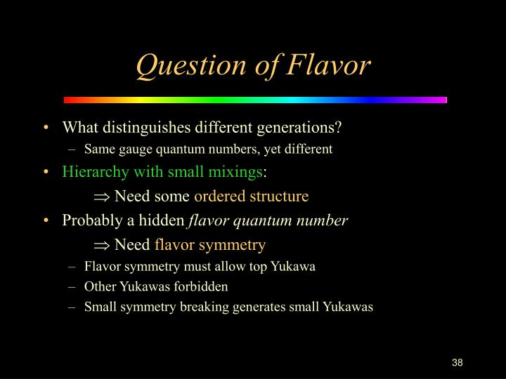 Question of Flavor