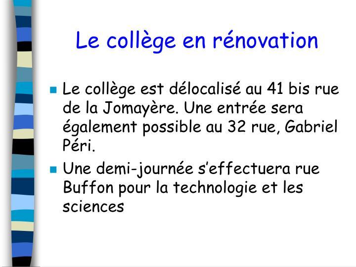 Le collège en rénovation