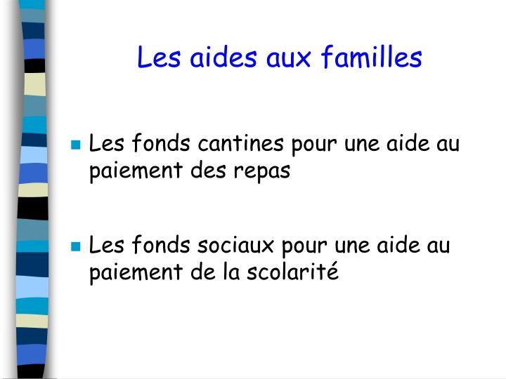Les aides aux familles