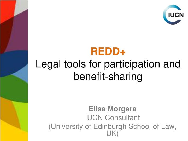 Redd legal tools for participation and benefit sharing