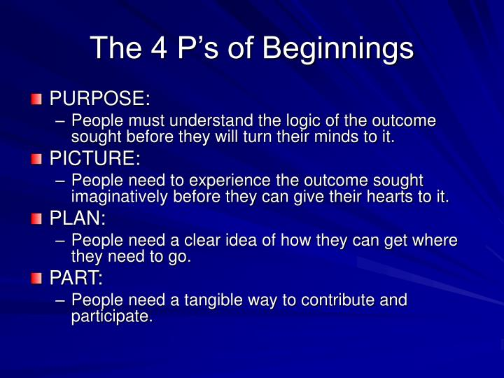 The 4 P's of Beginnings