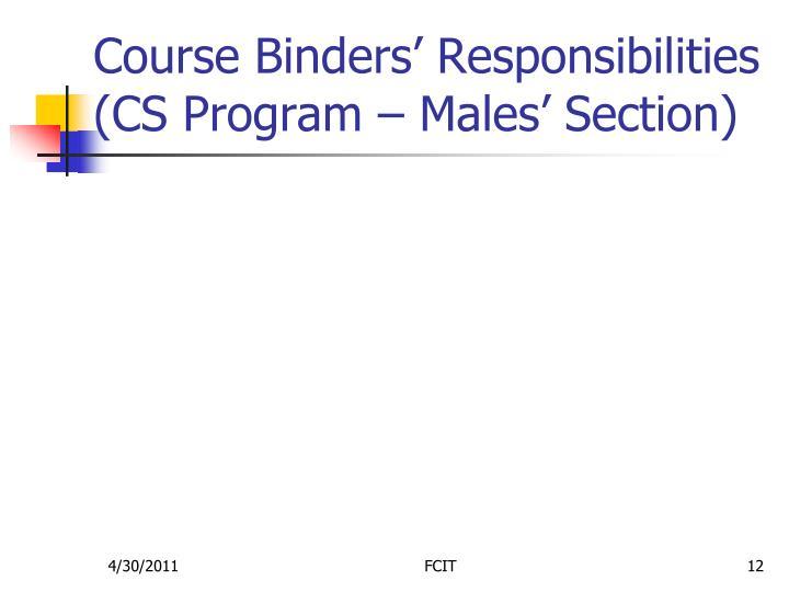 Course Binders' Responsibilities