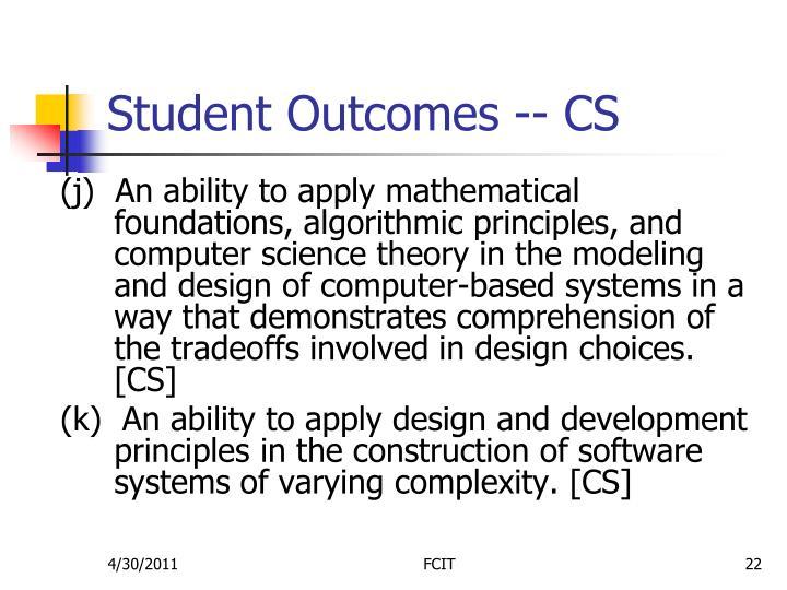 Student Outcomes -- CS
