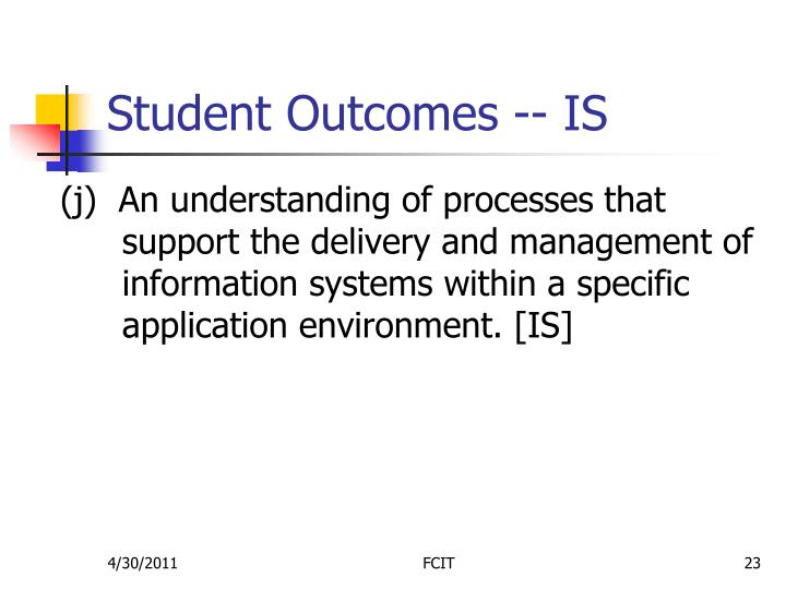 Student Outcomes -- IS