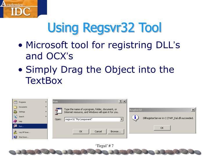 Using Regsvr32 Tool