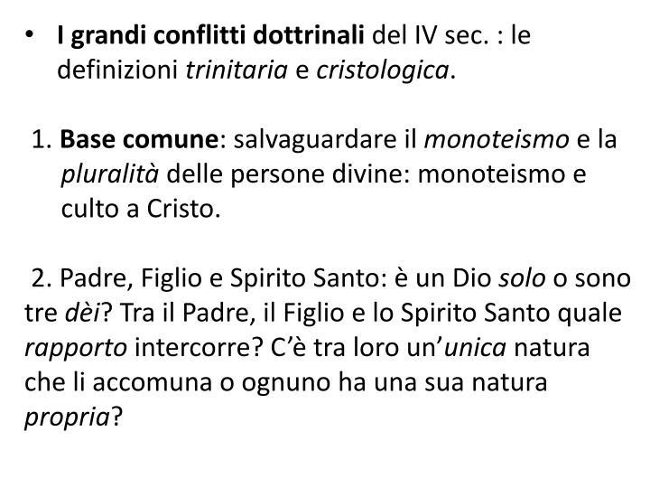 I grandi conflitti dottrinali