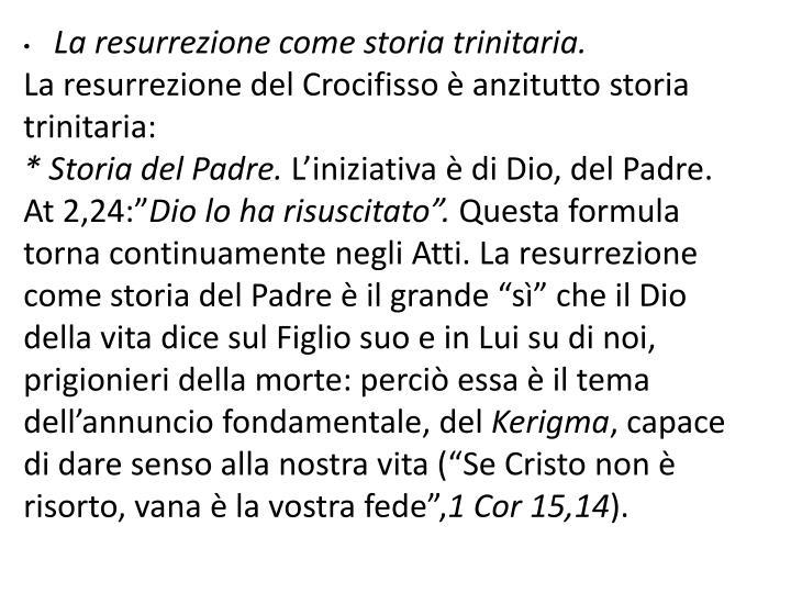 La resurrezione come storia trinitaria.