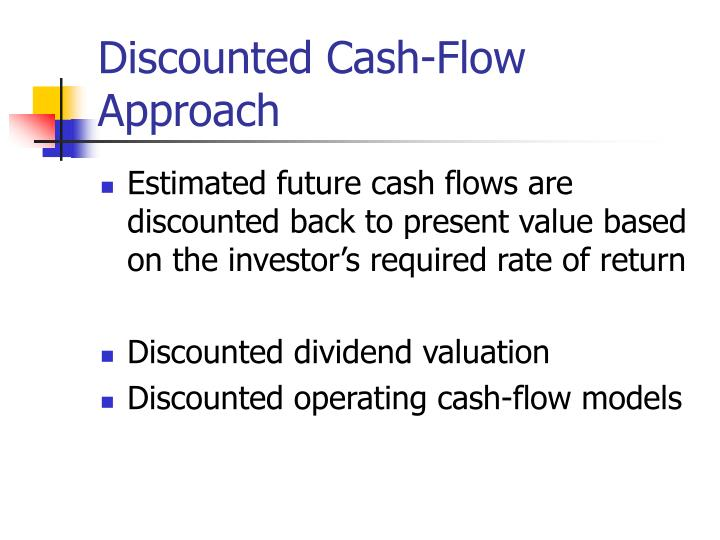 Discounted cash flow approach
