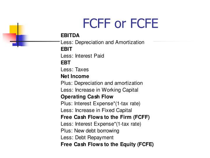 FCFF or FCFE