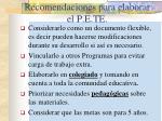 recomendaciones para elaborar el p e te