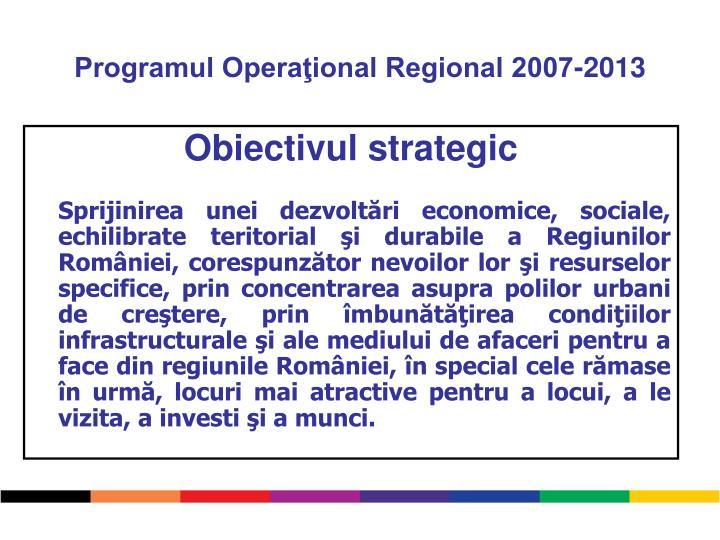 Programul Operaţional Regional 2007-2013