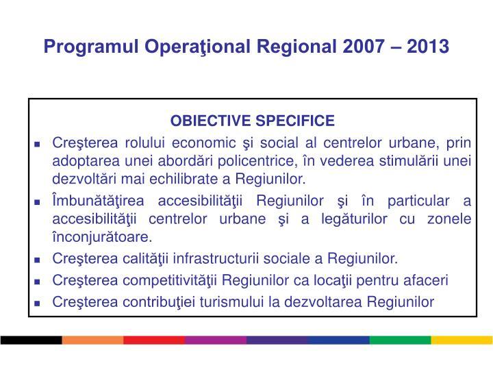 Programul Operaţional Regional 2007 – 2013
