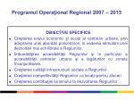 programul opera ional regional 2007 20132